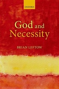 Book God and Necessity by Brian Leftow