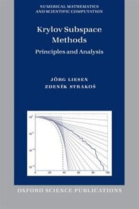 Book Krylov Subspace Methods: Principles and Analysis by Jorg Liesen