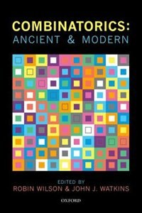 Book Combinatorics: Ancient and Modern by Robin Wilson