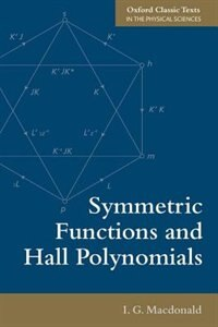 Book Symmetric Functions and Hall Polynomials by I. G. Macdonald