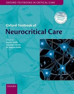 Book Oxford Textbook of Neurocritical Care by Martin Smith