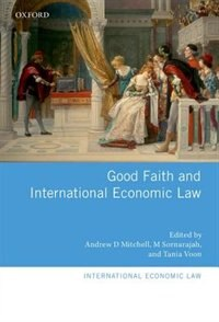 Book Good Faith and International Economic Law by Andrew D. Mitchell