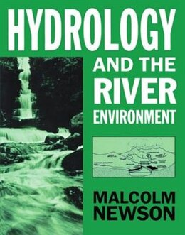 Book Hydrology and the River Environment by Malcolm Newson