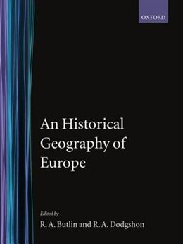 Book An Historical Geography of Europe by R. A. Butlin