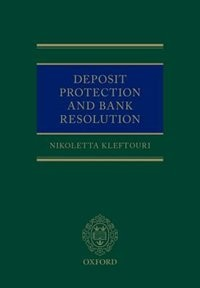 Book Deposit Protection and Bank Resolution by Nikoletta Kleftouri