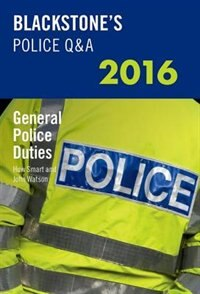 Blackstones Police QandA: General Police Duties 2016