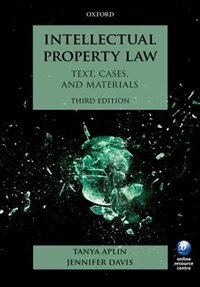 Intellectual Property Law:: Text, Cases, and Materials