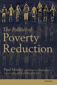 Book The Politics of Poverty Reduction by Paul Mosley