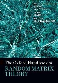 Book The Oxford Handbook of Random Matrix Theory by Gernot Akemann