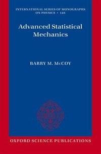 Book Advanced Statistical Mechanics by Barry M. McCoy