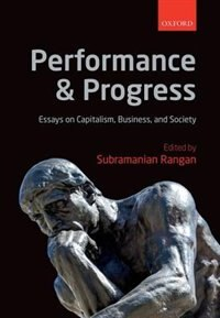 Book Performance and Progress: Essays on Capitalism, Business, and Society by Subramanian Rangan