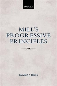 Book Mills Progressive Principles by David O. Brink