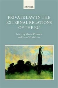 Book Private Law in the External Relations of the EU by Marise Cremona