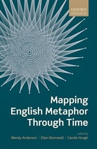 Book Mapping English Metaphor Through Time by Wendy Anderson