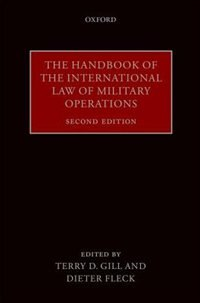 Book The Handbook of the International Law of Military Operations by Terry D. Gill