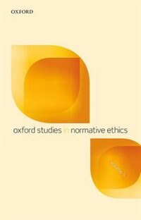 Book Oxford Studies in Normative Ethics, Volume 5 by Mark Timmons