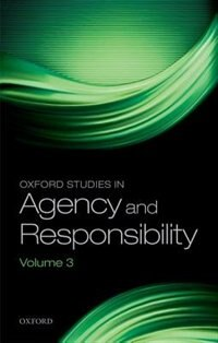 Book Oxford Studies in Agency and Responsibility, Volume 3 by David Shoemaker