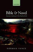Bible and Novel: Narrative Authority and the Death of God
