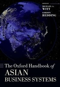 Book The Oxford Handbook of Asian Business Systems by Michael A. Witt