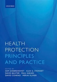 Book Health Protection: Principles and practice by Samuel Ghebrehewet