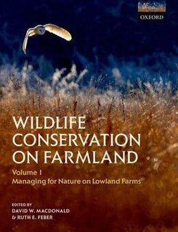 Book Wildlife Conservation on Farmland Volume 1: Managing for nature on lowland farms by David W. Macdonald