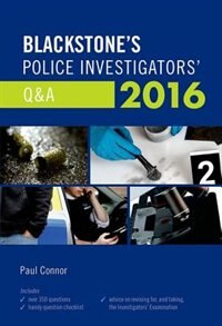 Book Blackstones Police Investigators QandA 2016 by Paul Connor