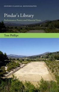 Book Pindars Library: Performance Poetry and Material Texts by Tom Phillips