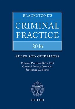 Book Blackstones Criminal Practice 2015: Rules and Guidelines by David Ormerod