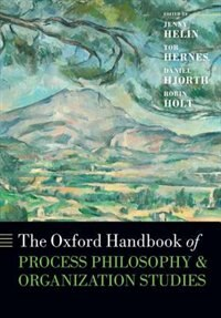 Book The Oxford Handbook of Process Philosophy and Organization Studies by Jenny Helin
