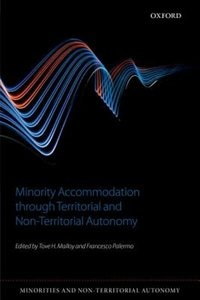 Book Minority Accommodation through Territorial and Non-Territorial Autonomy by Tove H. Malloy