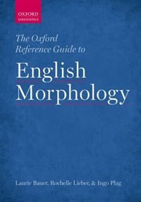 Book The Oxford Reference Guide to English Morphology by Laurie Bauer