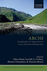 Book Archi: Complexities of Agreement in Cross-Theoretical Perspective by Oliver Bond