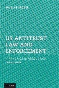 Book US Antitrust Law and Enforcement: A Practice Introduction by Douglas Broder
