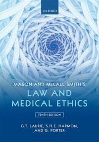 Book Mason and McCall Smiths Law and Medical Ethics by Graeme Laurie
