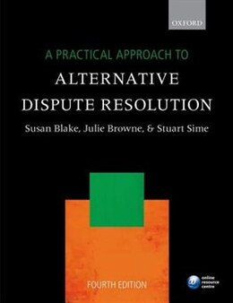 Book A Practical Approach to Alternative Dispute Resolution by Susan Blake