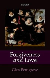 Book Forgiveness and Love by Glen Pettigrove