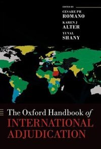 Book The Oxford Handbook of International Adjudication by Cesare P. R. Romano