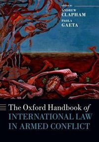 Book The Oxford Handbook of International Law in Armed Conflict by Andrew Clapham