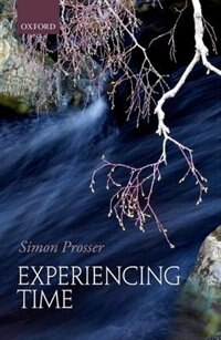 Book Experiencing Time by Simon Prosser