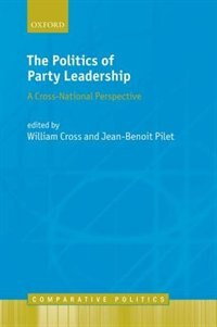 Book The Politics of Party Leadership: A Cross-National Perspective by William Cross