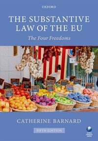 Book The Substantive Law of the EU: The Four Freedoms by Catherine Barnard