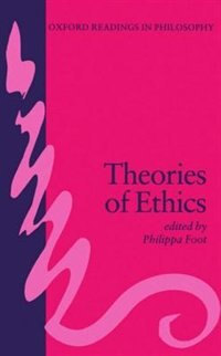 Book Theories of Ethics by Philippa Foot