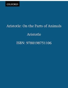Book Aristotle: On the Parts of Animals: Translated with an introduction and commentary by James. G Lennox