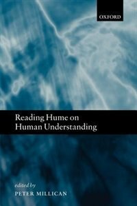 Book Reading Hume on Human Understanding: Essays on the First Enquiry by Peter Millican