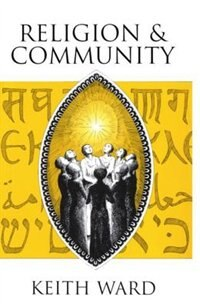 Book Religion and Community by Keith Ward