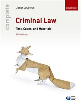 Book Complete Criminal Law: Text, Cases, and Materials by Janet Loveless