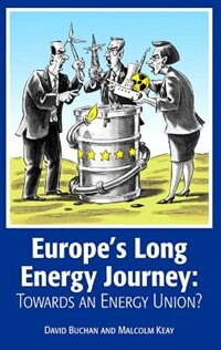 Book Europes Long Energy Journey: Towards an Energy Union? by David Buchan