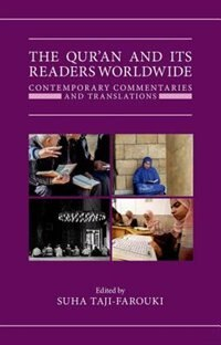 Book The Quran and its Readers Worldwide: Contemporary Commentaries and Translations by Suha Taji-Farouki