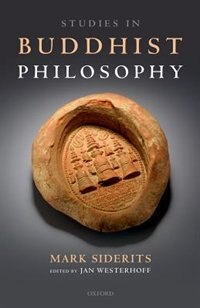 Book Studies in Buddhist Philosophy by Mark Siderits