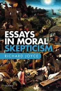 Book Essays in Moral Skepticism by Richard Joyce